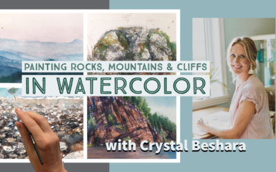 Watercolor, Painting Rocks, Mountains & Cliffs – Crystal Beshara